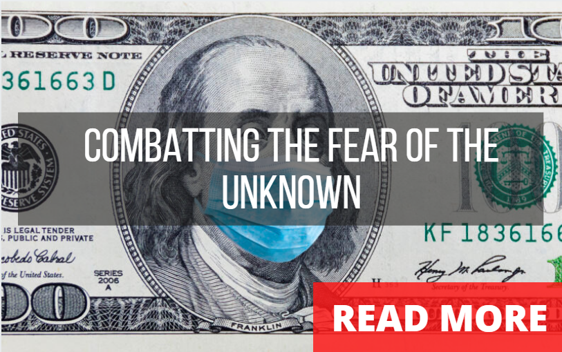 COMBATTING THE FEAR OF THE UNKNOWN